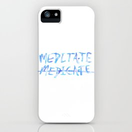 Meditate KOD iPhone Case