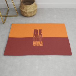 Lab No. 4 -  Be Proud But Never Satisfied Gym Motivational Quotes Poster Rug