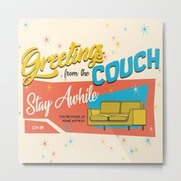 greetings from the couch Metal Print