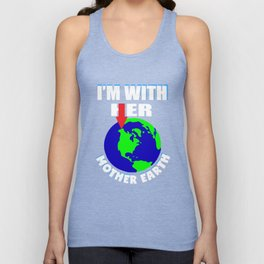 Science March T Shirt I'm With Mother Earth Shirt Earth Day Unisex Tank Top