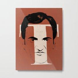 T is for Tarantino Metal Print