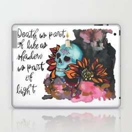 Death is part of Life Laptop & iPad Skin