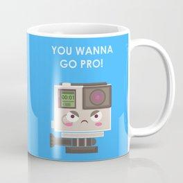 Oh, you wanna GO! Coffee Mug