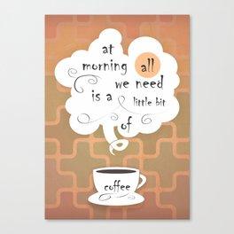 Cofee Canvas Print