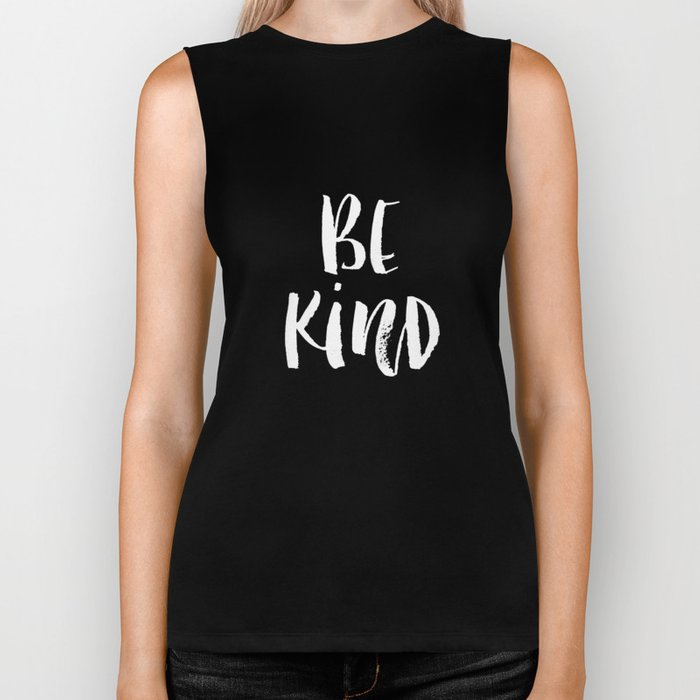 Be Kind black and white watercolor modern typography minimalism home room wall decor Biker Tank