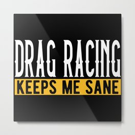 Drag Racing Lovers Gift Idea Design Motif Metal Print