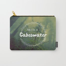 Meet me in Cabeswater Carry-All Pouch