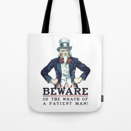 Beware Of The Wrath Of A Patient Man Uncle Sam Tote Bag