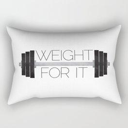 Weight For It Rectangular Pillow