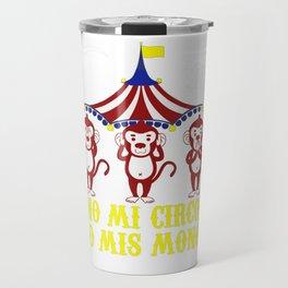 No mi circo! Travel Mug