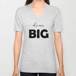 Dream Big Unisex V-Neck