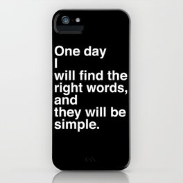 """Jack Kerouac Quote from """"On The Road"""": They Will Be Simple iPhone Case"""