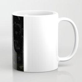 You, as much as anyone... Coffee Mug