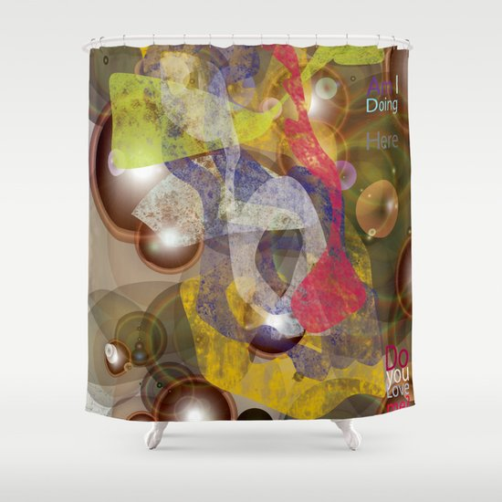 Do you Love me?  Shower Curtain