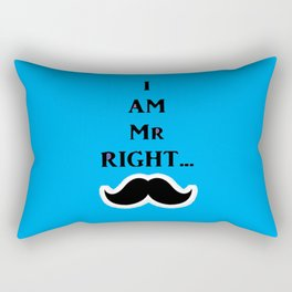 Mr RIGHT Rectangular Pillow