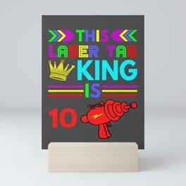 10th Birthday- This Laser Tag King Is 10 Mini Art Print