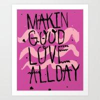 GOOD LOVE Art Print