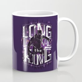 Long live the king Coffee Mug