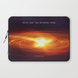"""Birth your new Universe"" Laptop Sleeve"