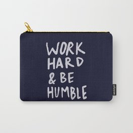 Work Hard and Be Humble x Navy Carry-All Pouch