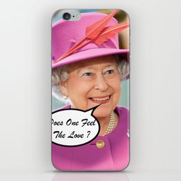 The British Queen Elizabeth II Does One Feel The Love iPhone Skin