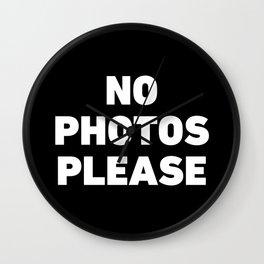 No Photos Please Wall Clock