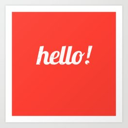 Hello - Warm Red Art Print