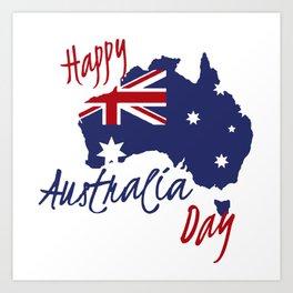 Happy Australia Day 2018 Art Print