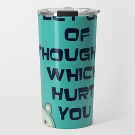 Cute and Inspirational Encouraging Quote Travel Mug