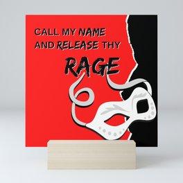 Release Thy Rage Mini Art Print
