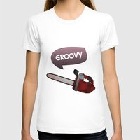 evil dead T-shirts featuring Evil dead Groovy chainsaw by Komrod