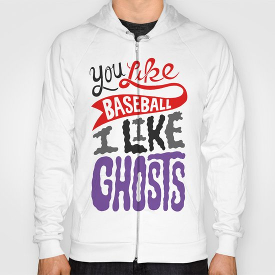 Baseball, Ghosts Hoody