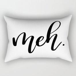 Meh Rectangular Pillow