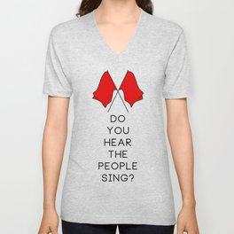 Do You Hear The People Sing (2 flags) Unisex V-Neck
