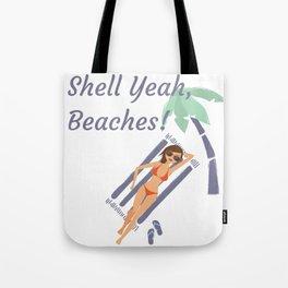 Shell Yeah, Beaches! Summertime Wordplay Pun Tote Bag
