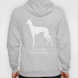 Greyhound-tshirt,-just-freaking-love-my-Greyhound. Hoody