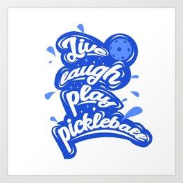 Funny Pickleball Art Print