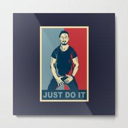 Shia Labeouf Just Do It Metal Print