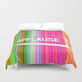 applause! Duvet Cover