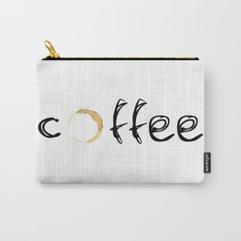 coffee... Carry-All Pouch