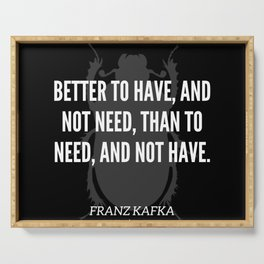 25   |  Franz Kafka Quotes | 190517 Serving Tray