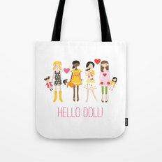 HELLO DOLL! Tote Bag