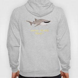 Whale Sharks Rule! Hoody