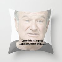 robin williams Throw Pillows featuring Robin Williams by The Sign Factory