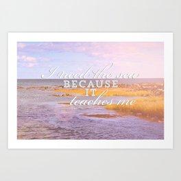 I Need the Sea  Art Print