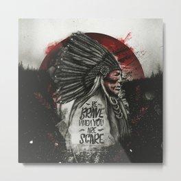 Brave Native American Metal Print