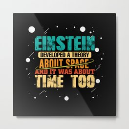 Einstein Spacetime Universe theory science shirt Metal Print
