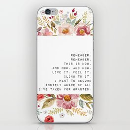 Remember, this is now - S. Plath Collection iPhone Skin
