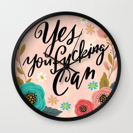 Pretty Swe*ry: Yes You Fucking Can Wall Clock