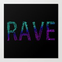rave Canvas Prints featuring Rave  by Illuminany